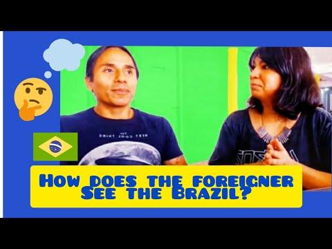 Como O Estrangeiro Vê O Brasil E Os Brasileiros?/How Does The Foreigner See Brazil?