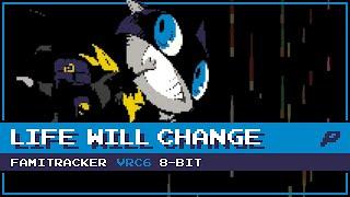 Life Will Change [8-Bit; VRC6] - Persona 5