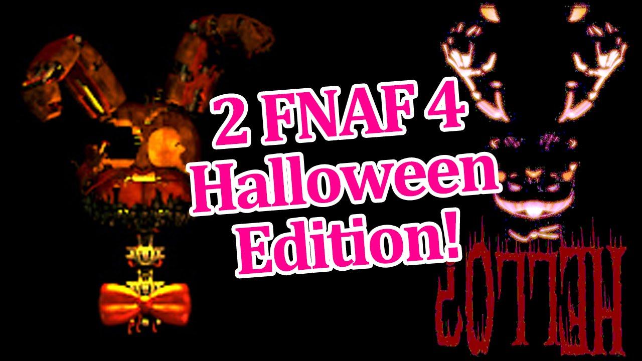 2 FNAF 4 Halloween Edition! Fnaf 4 halloween update news! - YouTube
