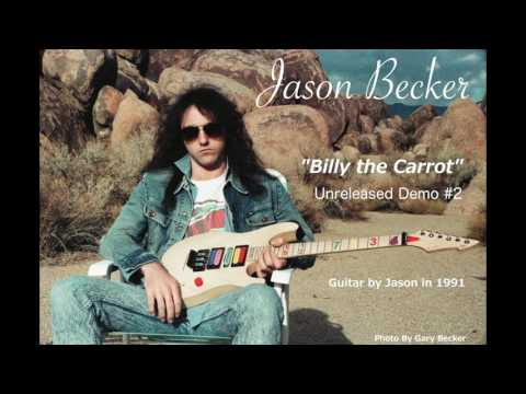 "Jason Becker - ""Billy The Carrot"" - Unreleased Demo #2"