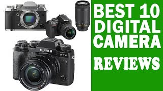 Top 10 Best Digital Cameras Regviews in 2017