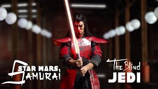 Star Wars Samurai : The Blind Jedi