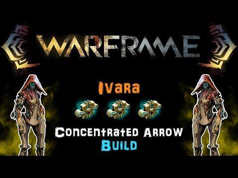 [U22.17] Warframe: Ivara Concentrated Arrow Build - AoE Bow with 20m Radius! [3 Forma]| N00blShowtek