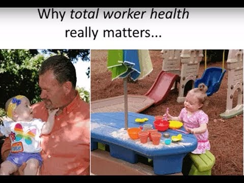 Best of the Symposium - Total Worker Health