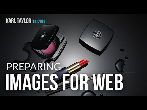 How to prepare photos BEFORE uploading to your website. By Karl Taylor