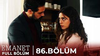 Emanet | 86. Bölüm