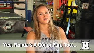 UFC Champ Ronda Rousey Explains Why She's A Conor McGregor Fan