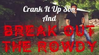 Michael Lynne -  Break Out The Rowdy
