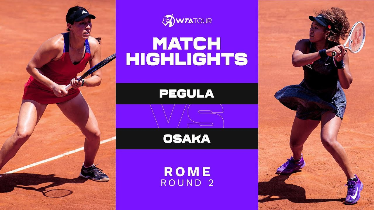 Download Jessica Pegula vs. Naomi Osaka | 2021 Rome Round 2 | WTA Match Highlights