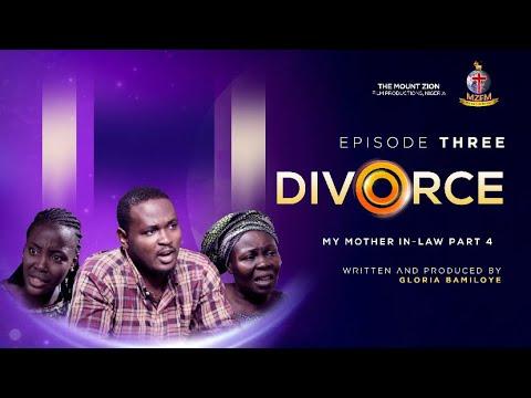 Download DIVORCE (Mother in law IV)    Episode 3