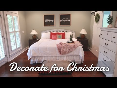 CLEAN AND DECORATE WITH ME FOR CHRISTMAS 2018 // DECORATING FOR CHRISTMAS MASTER BEDROOM