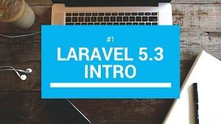Laravel 5.3 tutorials #1 Intro