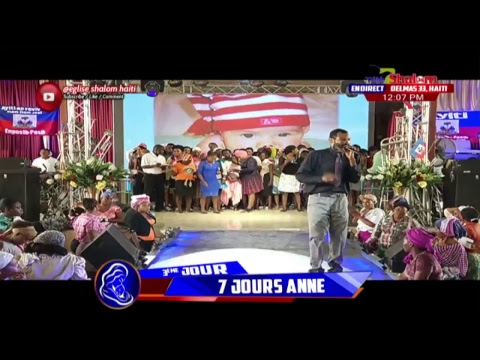 Eglise Shalom Haïti | Montay ElShalom| 3ÈME JOUR ANNE |Comment.Like.Share|23 Mai 2018