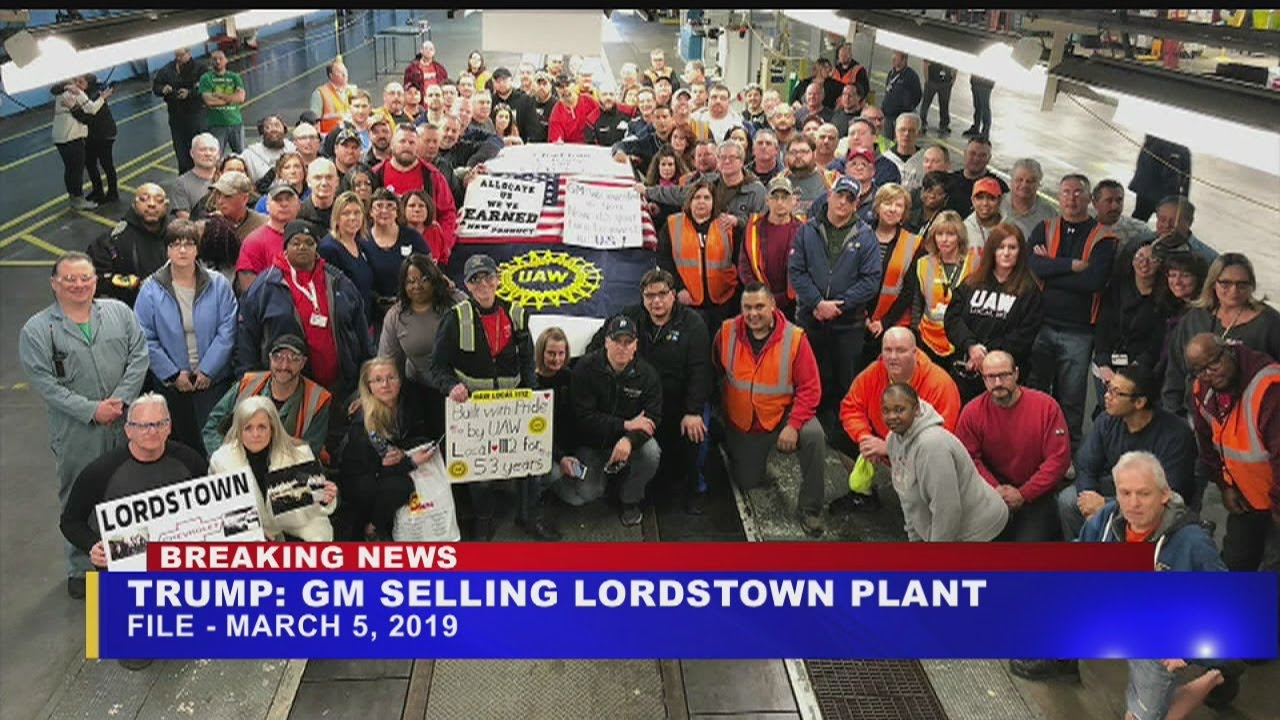 President Trump says GM to sell Lordstown plant to Workhorse