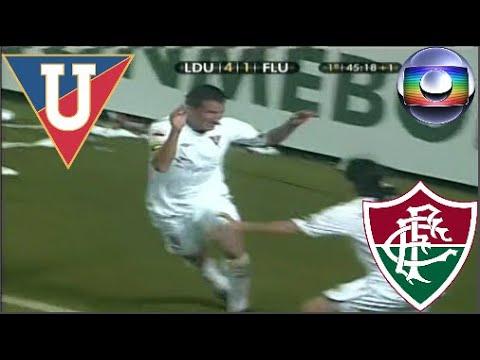 Gols - LDU 4 x 2 Fluminense - Final da Libertadores de 2008 - Globo