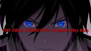 Song : Kyouran Hey Kids!! ⚫️Artist : THE ORAL CIGARETTES ⚫️Anime : Noragami Aragoto ( Opening S2 ) ...