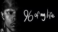 96 of my life - Jme