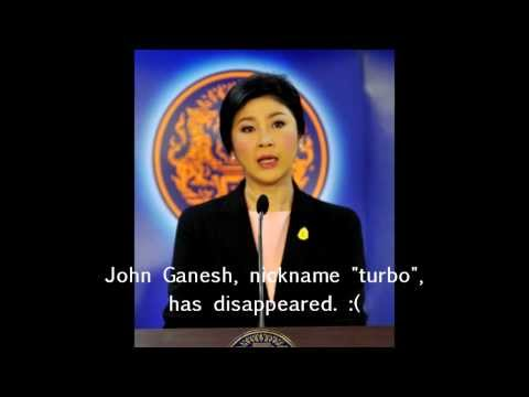 "Yingluck Shinawatra Official Press Conference on Disappearance of John ""turbo"" Ganesh from IRC"