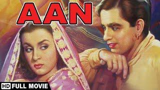 Aan 1952 (HD) - Le film indien le plus rentable de tous les temps - Dilip Kumar - Nimmi - Nadira - Film populaire