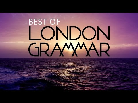 London Grammar Mix