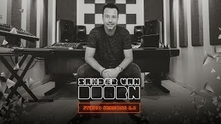 Sander van Doorn Studio Sessions 2.0 - Episode 4: Composition & How to build your studio