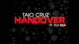 Download Tao Cruz vs Flo Rida vs Avicii - Hangover Remix MP3 song and Music Video