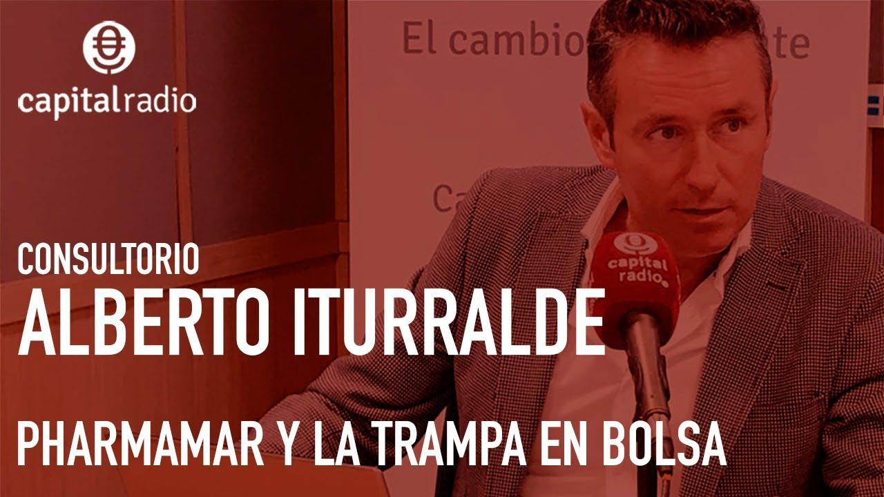 Pharmamar y la trampa en Bolsa, según Alberto Iturralde