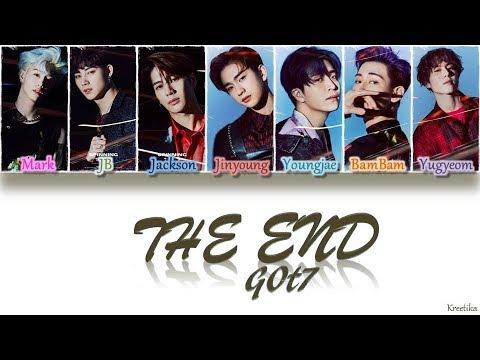 GOT7 – The End (끝) [HAN/ROM/ENG COLOR CODED LYRICS]