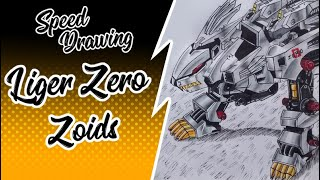 Speed Drawing - Liger Zero - (ZOIDS) - ライガーゼロ - (ゾイド)
