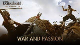 Baahubali OST - Volume 10 - War and Passion | MM Keeravaani
