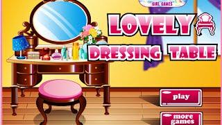 Lovely Dressing Table- Fun Online Decorating Design Games For Girls Kids Teens
