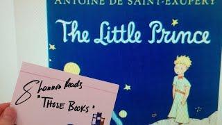 The Little Prince by Antoine de Saint-Exupéry ~ Shannon Reads Those Books #14 ~ Vlog #91