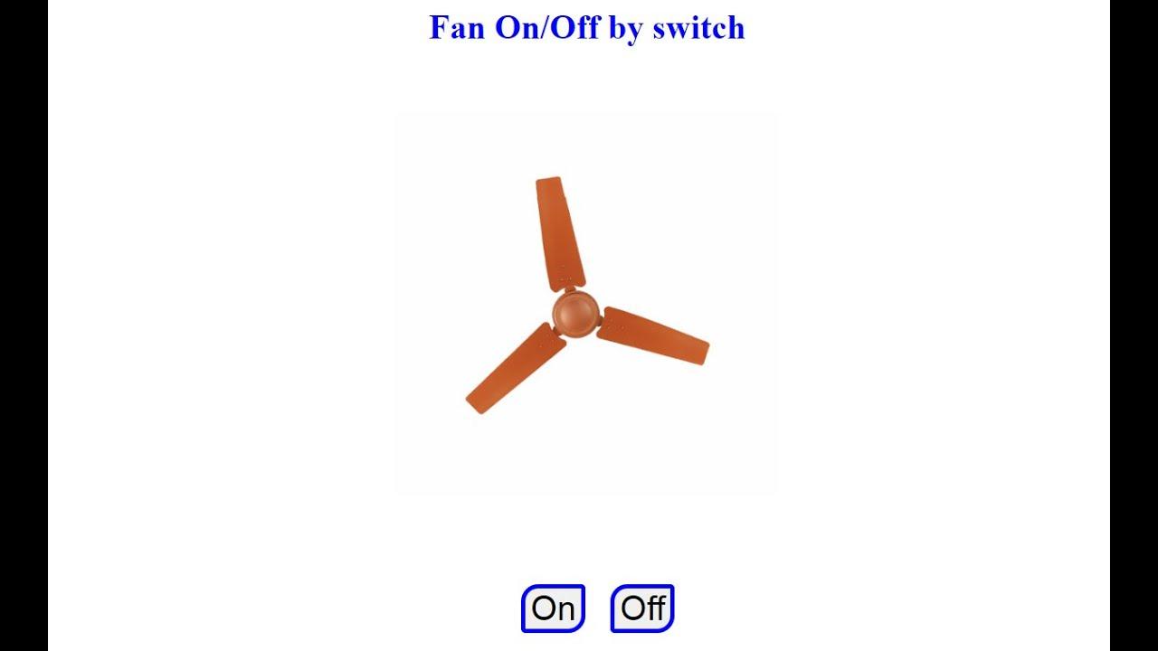 Fan On / Off By Switch using HTML | CSS & JS  /  تشغيل / إيقاف المروحة باستخدام HTML | CSS & JS