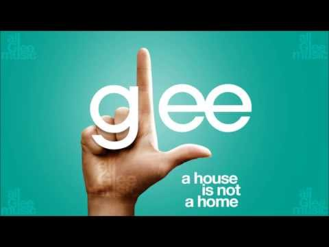 A House Is Not A Home | Glee [HD FULL STUDIO]