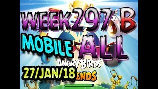 Angry Birds Friends Tournament All Levels Week 297-B MOBILE Highscore POWER-UP walkthrough