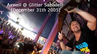Axwell live set @ Glitter Sabadell (December 31th 2005)