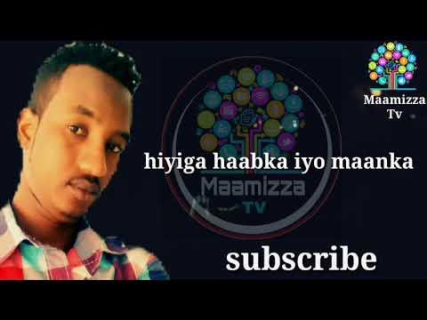 Xariir Axmad Hordhaa heesta ikraan somali lyrics 2018