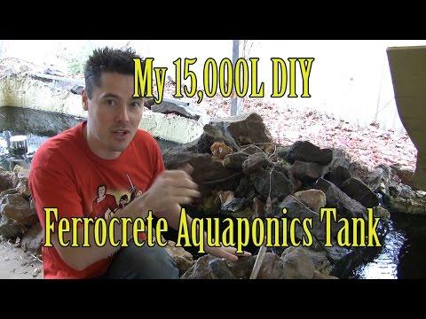 My 15,000L DIY Ferrocrete Aquaponic Tank