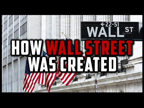 HOW WALL STREET WAS CREATED (History of Wall Street) [Financial Markets History #1]