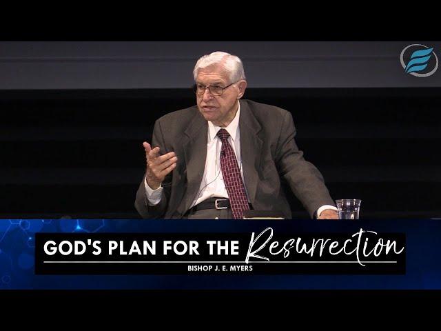 05/12/2021 | God's Plan for the Resurrection | Bishop J. E. Myers