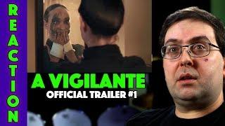 REACTION! A Vigilante Trailer #1 - Olivia Wilde Movie 2019