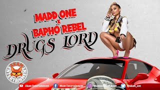Madd One, Bapho Rebel - Drugs Lord - September 2020