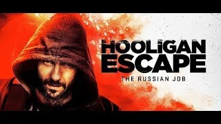 Video Film Hooligan Escape The Ruasian Job Subtitle Indonesia & English download MP3, 3GP, MP4, WEBM, AVI, FLV Juli 2018