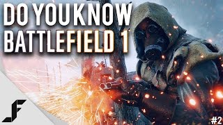 Do You Know Battlefield 1? - Episode 2