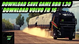DOWNLOAD►SAVE GAME►MAPA RBR 1.30 X 1.31►SEM DLC+VOLVO FH 16