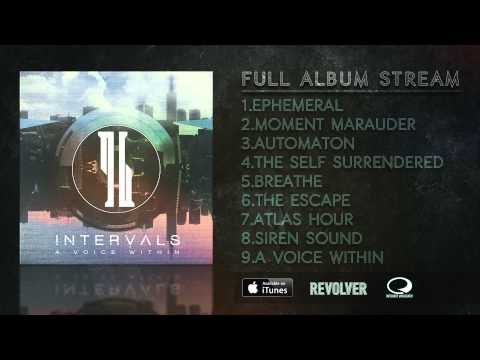 INTERVALS // A VOICE WITHIN // FULL ALBUM
