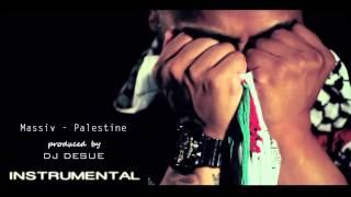 Massiv - Palestine Prod. by DJ DESUE ( INSTRUMENTAL )