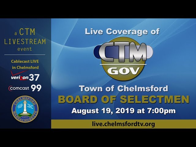 Chelmsford Board of Selectmen Aug. 19. 2019