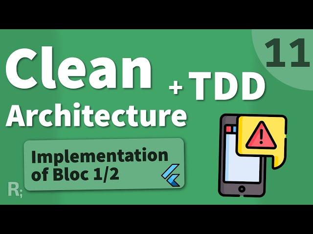 Flutter TDD Clean Architecture Course [11] – Bloc Implementation 1/2