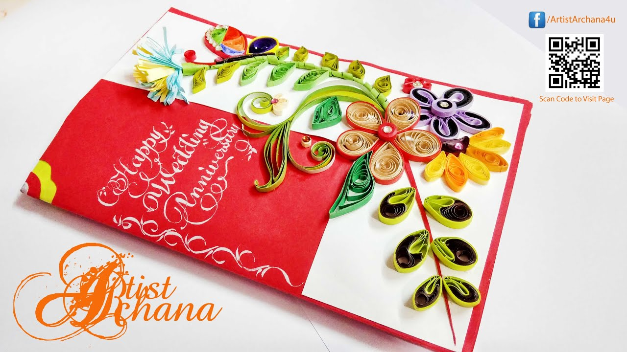Paper Quilling Greeting Card Custom Made By Artist Archana Youtube